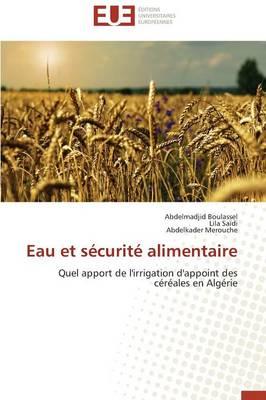 Eau Et S�curit� Alimentaire - Omn.Univ.Europ. (Paperback)