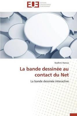 La Bande Dessin�e Au Contact Du Net - Omn.Univ.Europ. (Paperback)