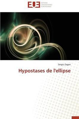 Hypostases de l'Ellipse - Omn.Univ.Europ. (Paperback)