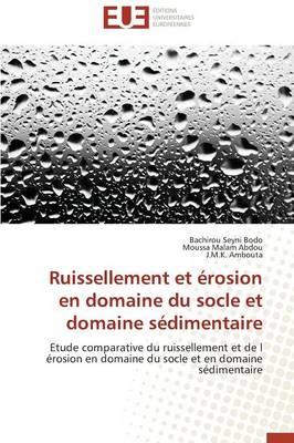 Ruissellement Et �rosion En Domaine Du Socle Et Domaine S�dimentaire - Omn.Univ.Europ. (Paperback)