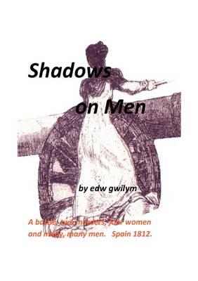 Shadows on Men (Paperback)