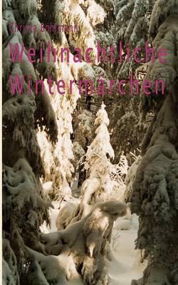 Weihnachtliche Winterm Rchen (Paperback)