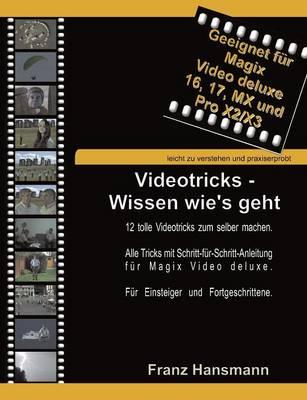 Videotricks - Wissen Wie's Geht (Paperback)