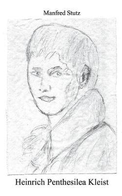 Heinrich Penthesilea Kleist (Paperback)