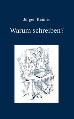 Warum Schreiben? (Paperback)