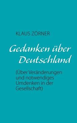 Gedanken Uber Deutschland (Paperback)