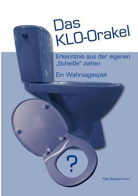 Das Klo-Orakel (Paperback)