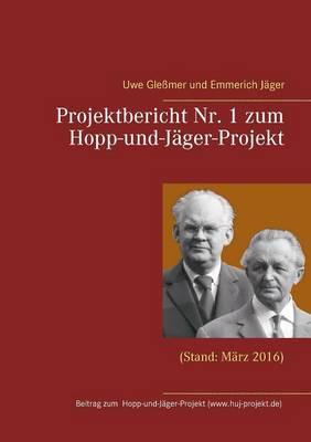 Projektbericht NR. 1 Zum Hopp-Und-Jager-Projekt (Paperback)