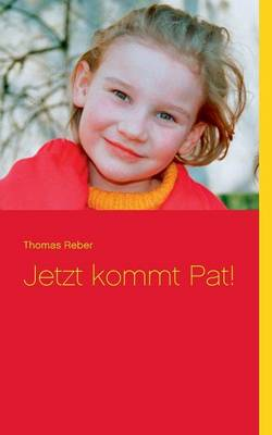 Jetzt Kommt Pat! (Paperback)