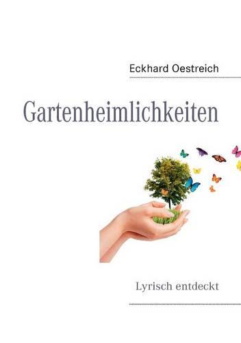 Gartenheimlichkeiten (Paperback)