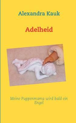 Adelheid (Paperback)