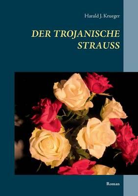 Der trojanische Strauss: Roman (Paperback)