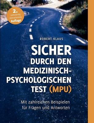 Sicher Durch Den Medizinisch-Psychologischen Test (Mpu) (Paperback)
