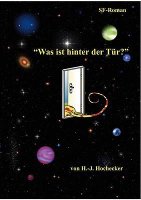 Was Ist Hinter Der T R (Paperback)