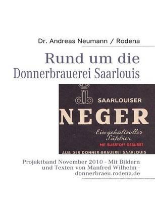 Rund Um Die Donnerbrauerei Saarlouis (Paperback)