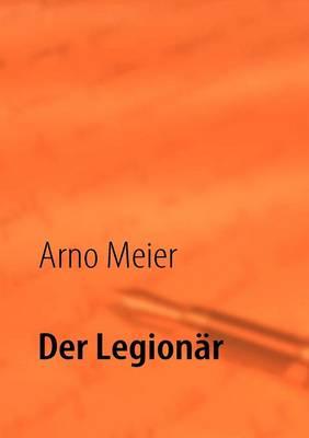 Der Legionar (Paperback)