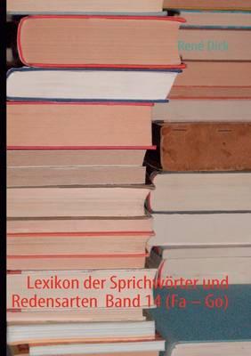 """Lexikon Der Sprichw Rter Und Redensarten Band 14 (Fa """" Go) (Paperback)"""