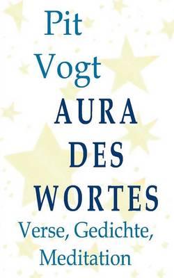 Aura Des Wortes (Paperback)