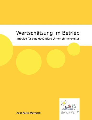 Wertschatzung im Betrieb (Paperback)