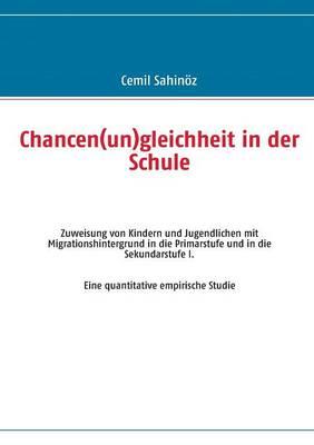 Chancen(un)Gleichheit in Der Schule (Paperback)