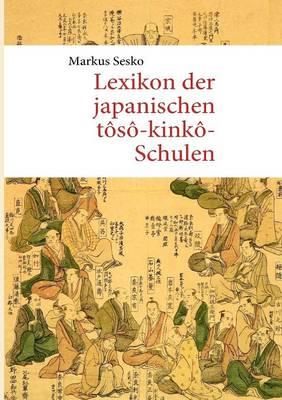 Lexikon Der Japanischen T S -Kink -Schulen (Paperback)