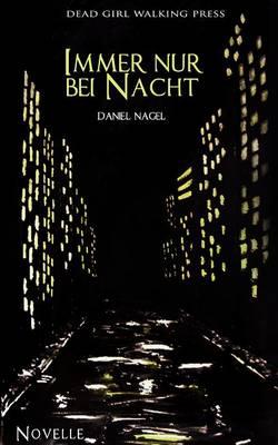Immer Nur Bei Nacht (Paperback)