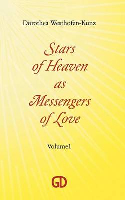 Stars of Heaven as Messengers of Love (Paperback)