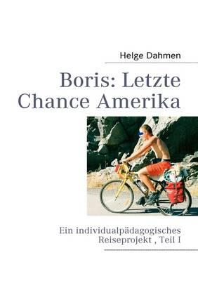 Boris: Letzte Chance Amerika (Paperback)
