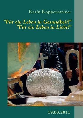 """""""F R Ein Leben in Gesundheit!"""" """"F R Ein Leben in Liebe!"""" (Paperback)"""