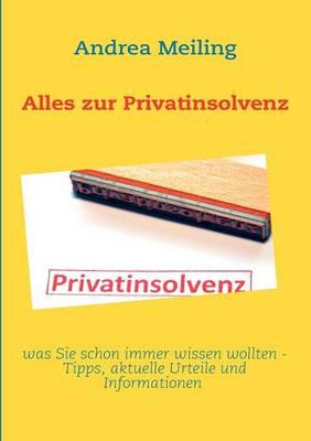 Alles zur Privatinsolvenz (Paperback)