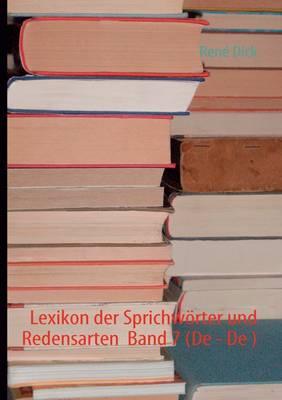 Lexikon Der Sprichw Rter Und Redensarten Band 7 (de - de ) (Paperback)