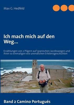 Ich Mach Mich Auf Den Weg... (Paperback)
