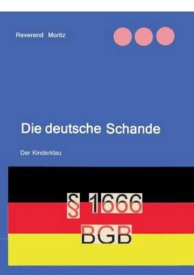 Die Deutsche Schande (Paperback)