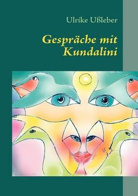 Gespr Che Mit Kundalini (Paperback)