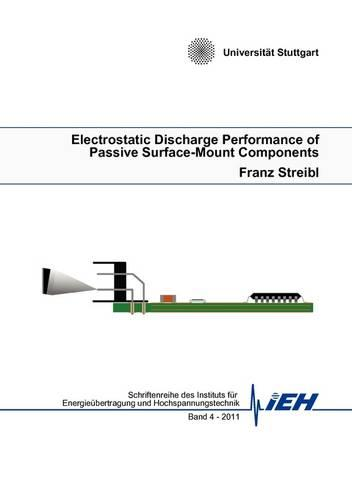 Electrostatic Discharge Performance of Passive Surface-Mount Components (Paperback)