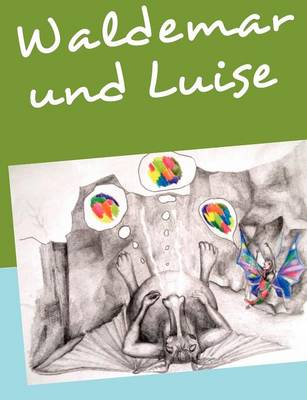 Waldemar & Luise (Paperback)