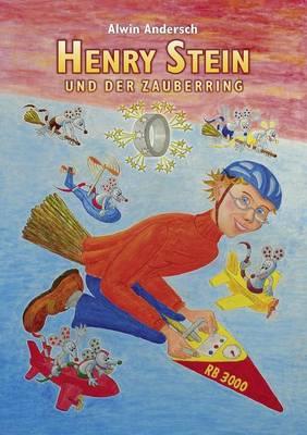 Henry Stein Und Der Zauberring (Paperback)
