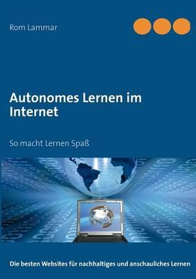 Autonomes Lernen Im Internet (Paperback)