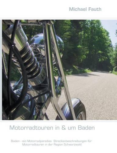 Motorradtouren in & um Baden (Paperback)