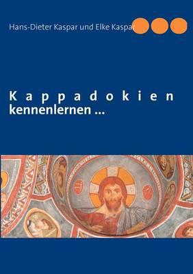 Kappadokien Kennenlernen ... (Paperback)