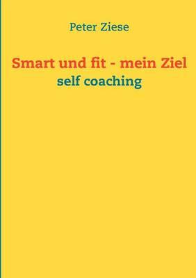 Smart Und Fit - Mein Ziel (Paperback)