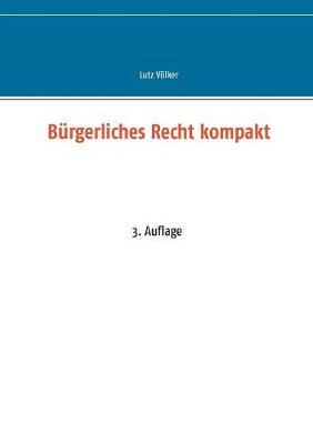 B rgerliches Recht Kompakt (Paperback)