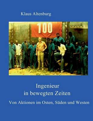 Ingenieur in Bewegten Zeiten (Paperback)