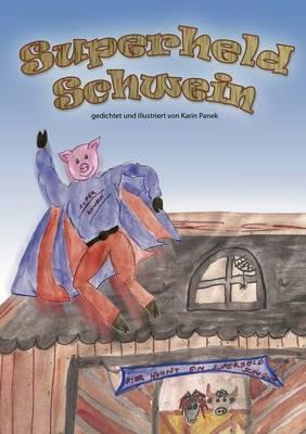 Superheld Schwein (Paperback)