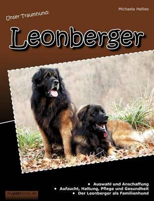 Unser Traumhund: Leonberger (Paperback)