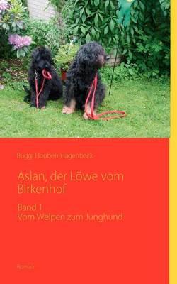 Aslan, Der L We Vom Birkenhof (Paperback)