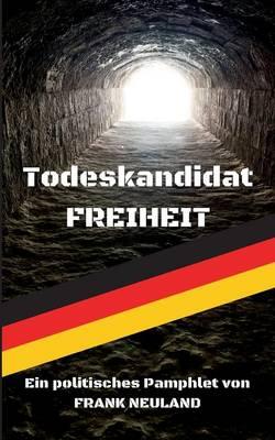 Todeskandidat Freiheit (Paperback)
