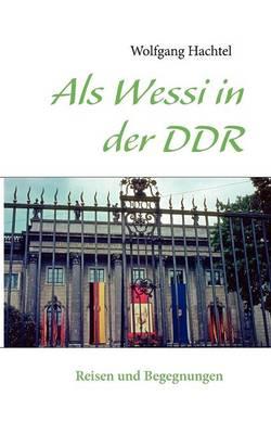 ALS Wessi in Der Ddr (Paperback)
