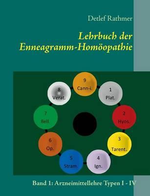 Lehrbuch Der Enneagramm-Homoopathie (Paperback)