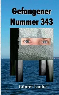 Gefangener Nummer 343 (Paperback)